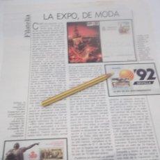 Coleccionismo Papel Varios: RECORTE PUBLICIDAD AÑOS 80/90 - EXPO-92 SEVILLA . Lote 120585159