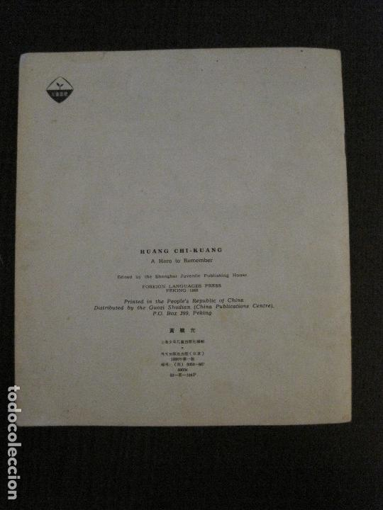 Coleccionismo Papel Varios: HUANG CHI-KUANG A HERO TO REMEMBER -PEKIN 1966-PEOPLE´S REPUBLIC OF CHINA -VER FOTOS-(V-14.521) - Foto 16 - 121063895