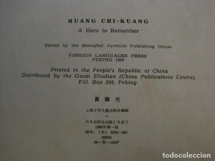 Coleccionismo Papel Varios: HUANG CHI-KUANG A HERO TO REMEMBER -PEKIN 1966-PEOPLE´S REPUBLIC OF CHINA -VER FOTOS-(V-14.521) - Foto 17 - 121063895