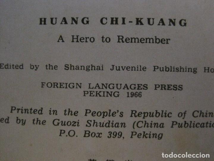 Coleccionismo Papel Varios: HUANG CHI-KUANG A HERO TO REMEMBER -PEKIN 1966-PEOPLE´S REPUBLIC OF CHINA -VER FOTOS-(V-14.521) - Foto 18 - 121063895