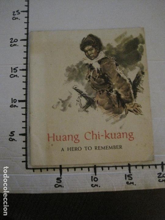 Coleccionismo Papel Varios: HUANG CHI-KUANG A HERO TO REMEMBER -PEKIN 1966-PEOPLE´S REPUBLIC OF CHINA -VER FOTOS-(V-14.521) - Foto 20 - 121063895
