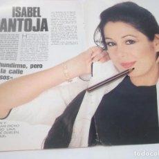 Coleccionismo Papel Varios: RECORTES DE LA CANTANTE ESPAÑOLA ISABEL PANTOJA . Lote 121518231