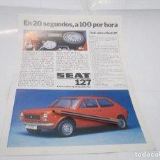 Coleccionismo Papel Varios: RECORTE PUBLICIDAD AÑOS 60 - SEAT 127. Lote 121538199