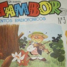 Coleccionismo Papel Varios: TAMBOR. CUENTOS RADIOFÓNICOS. NÚM. 3.. Lote 121566530