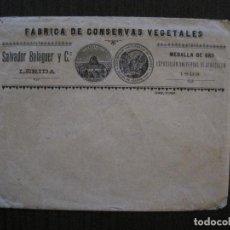 Coleccionismo Papel Varios: SOBRE PUBLICITARIO FABRICA CONSERVAS SALVADOR BALAGUER LERIDA REVERSO FABRICA-VER FOTOS-(V-14.587). Lote 121904863