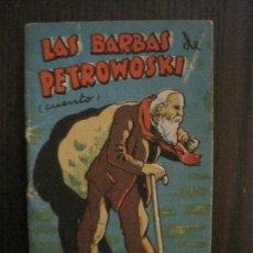 Coleccionismo Papel Varios: LAS BARBAS DE PETROWOSKI - CUENTO DEL YO -VER FOTOS-(V-10.701). Lote 122601555