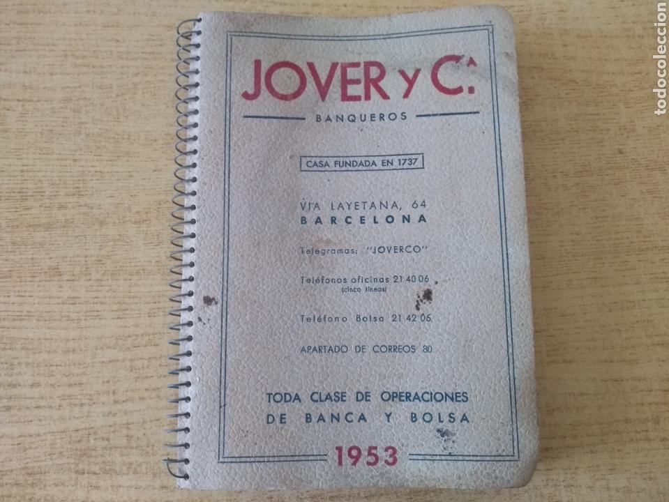 **ANTIGUA AGENDA, --JOVER I CIA (BANQUEROS) OPERACIONES DE BANCA Y BOLSA (1953)** (Coleccionismo en Papel - Varios)