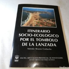 Coleccionismo Papel Varios: ITINERARIO SOCIO ECOLÓGICO POR EL TOMBOLO DE LA LANZADA (PONTEVEDRA, 1989). Lote 125203722