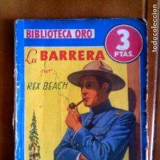 Coleccionismo Papel Varios: NOVELA LA BARRERA N,170 EDITORIAL MOLINO AÑO 1945 . Lote 128775271