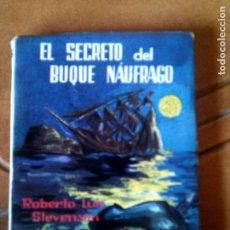 Coleccionismo Papel Varios: NOVELA EL SECRETO DEL BUQUE NAUFRAGO EDITORIAL INQUIETUD N15. Lote 128802099