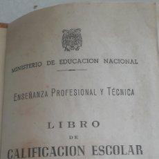 Coleccionismo Papel Varios: LIBRO CALIFICACION ESCOLAR ESCUELA COMERCIO 1946 DE LUGO DISTRITO UNIVERSITARIO SANTIAGO. Lote 129716798