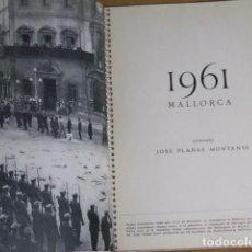 Coleccionismo Papel Varios - Mallorca. Agenda 1961. Fotos originales de Casa Planas Montanyá. Edic. Polígrafa, 1960 - 130084843
