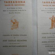 Coleccionismo Papel Varios: LOTE PROGRAMAS FESTIVALES DE TARRAGONA-CAMPO MARTE-CIA.COMEDIA J.CASTILLO. Lote 131923782
