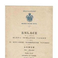 Coleccionismo Papel Varios: MADRID 1918 MENÚ HOTEL PALACE ENLACE ELENA OCHANDO VICENT Y EDUARDO RODRIGUEZ VIVERO . Lote 132018466