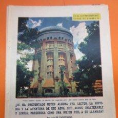 Coleccionismo Papel Varios: ARTICULO 1958 - CENTENARIO CANAL ISABLE II MADRID RIOSEQUILLO FUENTE CALLE SAN BERNARDO - 12 PAGINAS. Lote 132499674