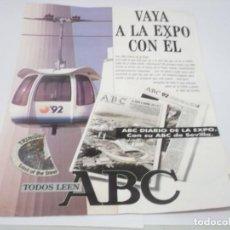 Coleccionismo Papel Varios: RECORTE PUBLICIDAD AÑOS 90 - EXPO - 92 SEVILLA , RECORTE CON PEGATINA DE LA EXPO -92. Lote 132574546