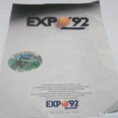 Coleccionismo Papel Varios: RECORTE PUBLICIDAD AÑOS 90 - EXPO - 92 SEVILLA , RECORTE CON PEGATINA DE LA EXPO -92. Lote 132574826