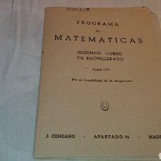 Coleccionismo Papel Varios: PROGRAMA DE MATEMÁTICAS (PLAN, AÑO 1957) J CENZANO. Lote 133506479