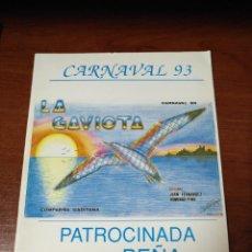 Coleccionismo Papel Varios: CARNAVAL DE CÁDIZ LIBRETO LA GAVIOTA. Lote 133753190