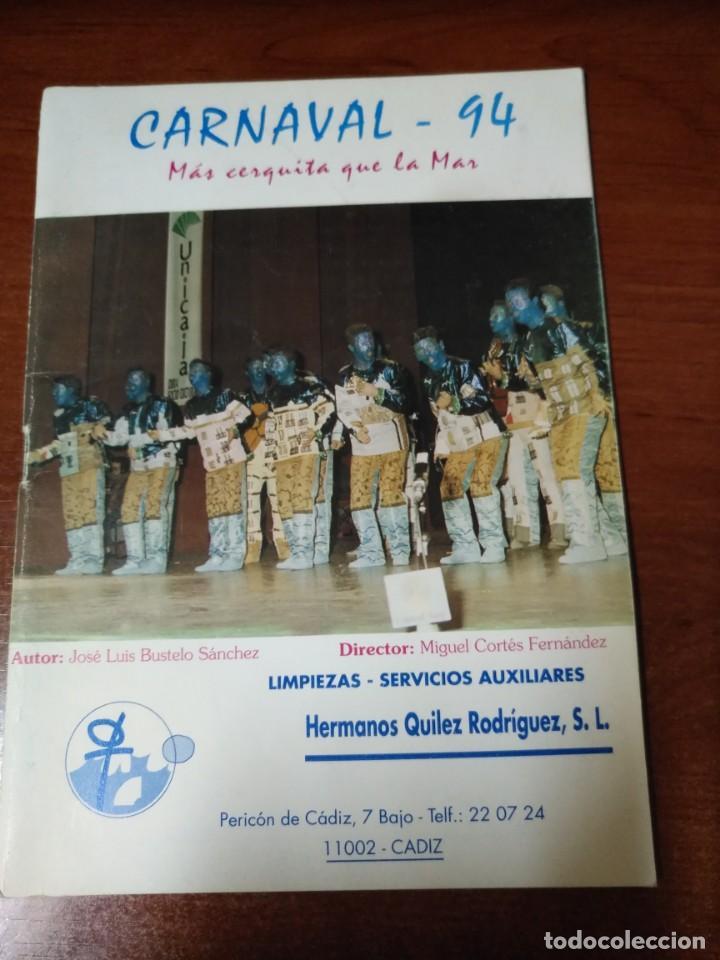 CARNAVAL DE CÁDIZ LIBRETO MÁS CERQUITA QUE LA MAR (Coleccionismo en Papel - Varios)