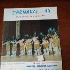 Coleccionismo Papel Varios: CARNAVAL DE CÁDIZ LIBRETO MÁS CERQUITA QUE LA MAR. Lote 133753254