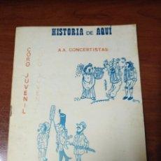 Coleccionismo Papel Varios: CARNAVAL DE CÁDIZ LIBRETO HISTORIA DE AQUÍ. Lote 214400185