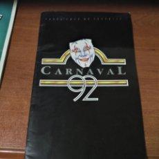 Coleccionismo Papel Varios: REVISTA PROGRAMA CARNAVAL DE TENERIFE 1992. Lote 133880610