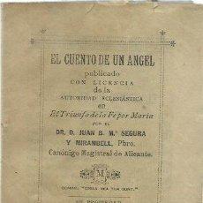 Coleccionismo Papel Varios: EL CUENTO DE UN ÁNGEL, DE JUAN B. Mª SEGURA Y MIRAMBELL, PBRO. (ALICANTE, 1895). Lote 134037926