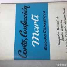 Coleccionismo Papel Varios: CORTE Y CONFECCION MARTI. Lote 134275514