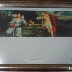 Coleccionismo Papel Varios: CUADRO GALLERIA BORGHESE - ROMA, AMOR SACRO E AMOR PROFANO. Lote 134373502