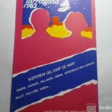 Coleccionismo Papel Varios: PROGRAMA TRIPTICO FESTIVALES TARRAGONA 1982. Lote 134880466