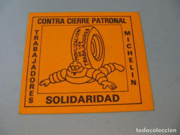 PEGATINA CONTRA CIERRE PATRONAL MICHELÍN. SANTANDER AÑO 80. TAMAÑO 8X7 CM (Coleccionismo en Papel - Varios)