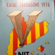 Coleccionismo Papel Varios: PROGRAMA CASAL TARRAGONI 1976 .-NIT DE LA SARDANA .TARRAGONA. Lote 135869790