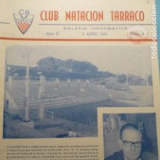 Coleccionismo Papel Varios: BOLETIN CLUB NATACION TARRACO-TARRAGONA NUM.4 DE 1965. Lote 135870786