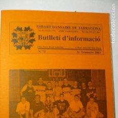 Coleccionismo Papel Varios: BOLETIN EN CATALAN ESBART DANSAIRE DE TARRAGONA--ARTICULOS, ANUNCIOS...2003. Lote 136004046