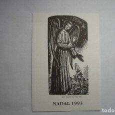 Coleccionismo Papel Varios: TARJETA FELICITCION NAVIDAD.1993 -CATALAN EDIC.450 EJEMPLARES-GOGISTES TARRAGONINS-. Lote 136026262