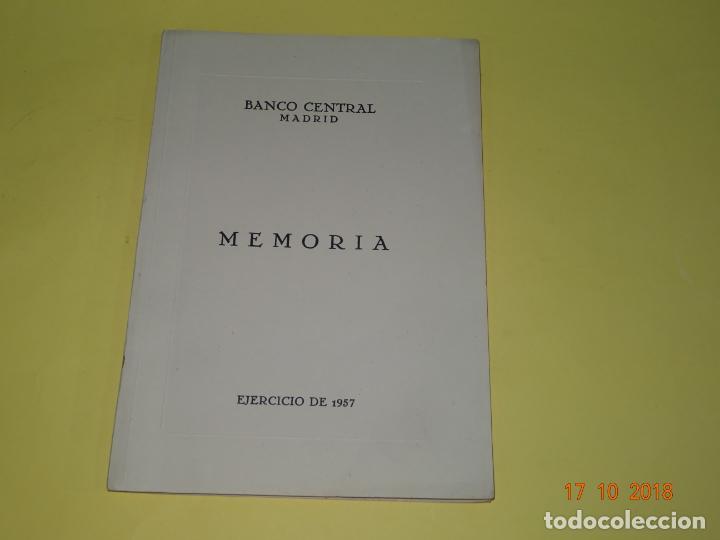 Antigua Memoria BANCO CENTRAL Madrid Ejercicio del Año 1957, usado segunda mano