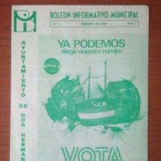 Coleccionismo Papel Varios: BOLETIN INFORMATIVO MUNICIPAL DOS HERMANAS,REFERENDUM ANDALUCIA NUESTRA 1980 YA PODEMOS.N 1.AÑO 1.R1. Lote 137697686