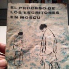 Coleccionismo Papel Varios: EL PROCESO DE LOS ESCRITORES EN MOSCU. AÑO?. Lote 139219353