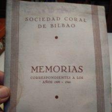 Coleccionismo Papel Varios: SOCIEDAD CORAL DE BILBAO. MEMORIA 1939 Y 1940.. Lote 139311302