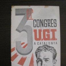 Coleccionismo Papel Varios: GUERRA CIVIL-3ER CONGRES DE LA UGT A CATALUNYA-ANY 1937-JOSEP DEL BARRIO-VEURE FOTOS-(V-15.288). Lote 139342458