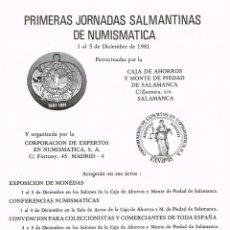 Coleccionismo Papel Varios: JORNADAS NUMISMÁTICAS SALMANTINAS 1981. Lote 139601102