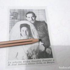 Coleccionismo Papel Varios: RECORTE PUBLICIDAD AÑOS 40/50 - ELVIRA GONZALEZ FOURNIER Y JOSE ANTONIO ALONSO ORTIZ BODA EN BURGOS. Lote 139699218