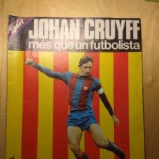 Coleccionismo Papel Varios: JOHAN CRUYFF - MÉS QUE UN FUTBOLISTA (BIOGRAFIA Y POSTER). Lote 141513201