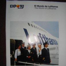 Coleccionismo Papel Varios: FOLLETO EL MUNDO DE LUFTHANSA, EXPO 92 SEVILLA. Lote 141832442