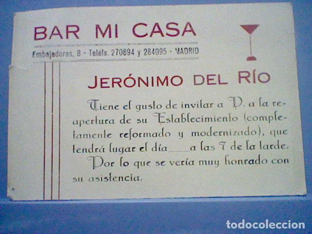 Inauguracion Tarjeta Bar Mi Casa Calle Embajadores Madrid Jerónimo Del Río 60 S Aprox