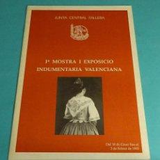 Coleccionismo Papel Varios: Iª MOSTRA I EXPOSICIÓ INDUMENTARIA VALENCIANA. JUNTA CENTRAL FALLERA. 1993. Lote 142108710