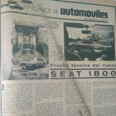 Coleccionismo Papel Varios: AÑO 1973 RECORTE PRENSA PUBLICIDAD SEAT 1800 PRUEBA TECNICA SG1.45. Lote 142141880