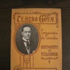 Coleccionismo Papel Varios: PROGRAMA DE TEATRO-COMPAÑIA DE COMEDIA ERNESTO VILCHES-TEATRO GOYA-VER FOTOS-(V-15.422). Lote 142600446