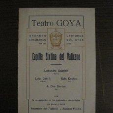 Coleccionismo Papel Varios: PROGRAMA DE CONCIERTOS CANTORES SOLISTAS CAPILLA SIXTINA VATICANO-TEATRO GOYA-VER FOTOS-(V-15.423). Lote 142600810